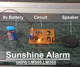 Sunshine Alarm using LM555 and LM358