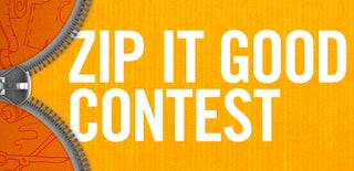 Zip It Good! Contest