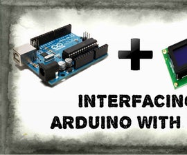 How to interface LCD with Arduino