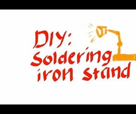 DIY : Soldering iron Stand