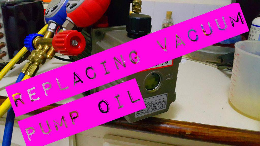 Picture of Replacing Refrigeration Vacuum Pump Oil.