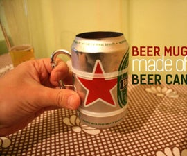Beer mug from a beer can