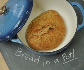 Bread in a Pot!