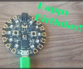 Happy Birthday Tune using Circuit Playground