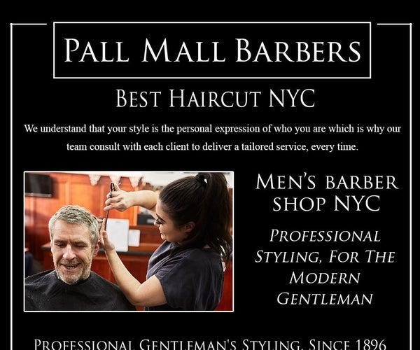Best Barbers in New York | Pallmallbarbers.nyc | Call 2125862220