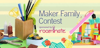 Maker Family Contest