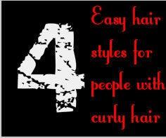 4 Easy Hair Styles for Curly Hair