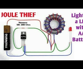 Joule Thief Circuit How to Make and Circuit Explanation