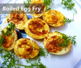 Boiled Egg Fry - Who's Hungry