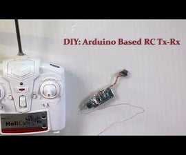 DIY: Arduino Based RC Transmitter and Receiver
