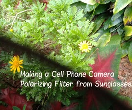 Making a Cell Phone Camera Polarizing Filter from Sunglasses