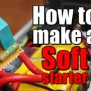 How to Make a Softstarter