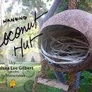 Coconut Hut   A Home for Birds & Creatures