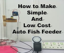 How to Make Simple and Low Cost Auto Fish Feeder
