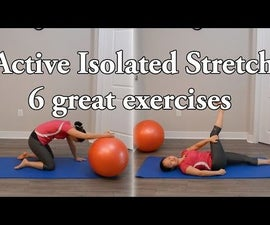 Active Isolated Stretch - 6 Great Exercises