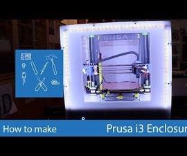 Prusa I3 Enclosure