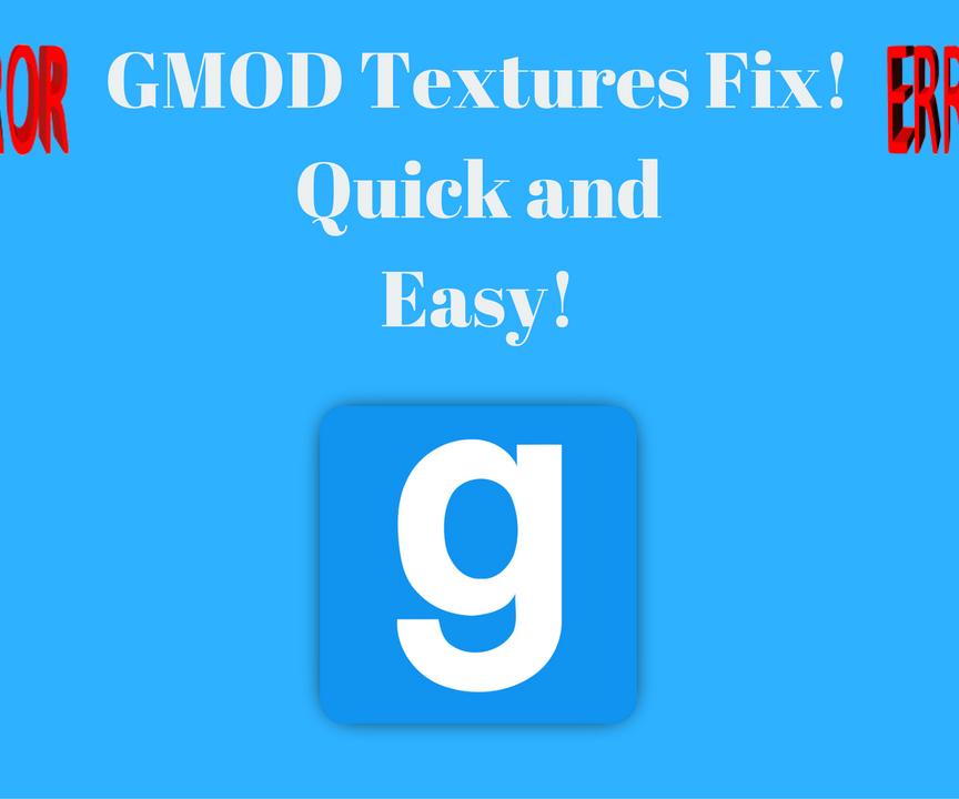 GMOD Textures Fix Download - Fix Error Signs!