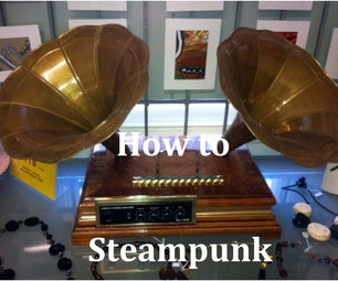 How to Steampunk