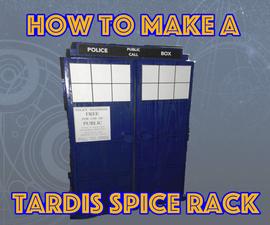How to make a TARDIS spice rack