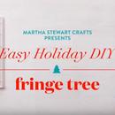 Martha Stewart Crafts: Fringe Tree