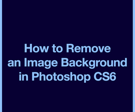 How to Remove a Background in Photoshop CS6