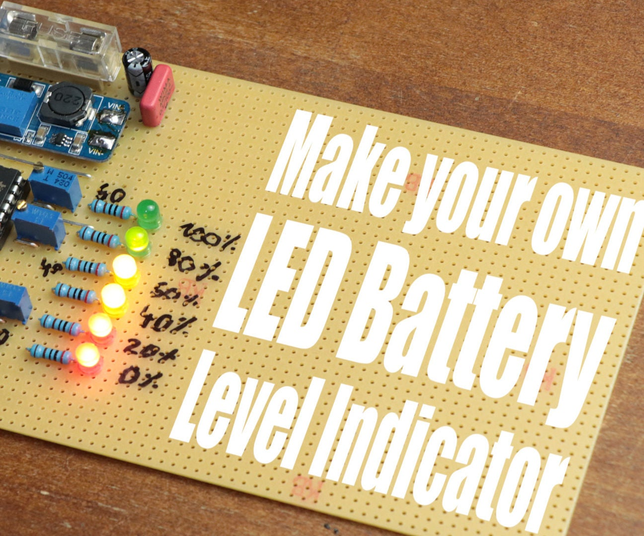 Make Your Own Led Battery Level Indicator 4 Steps The Lm324 Quad Comparator Circuit