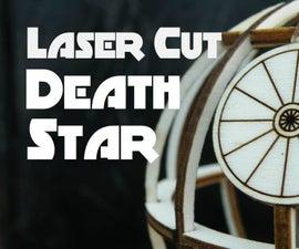 Laser Cut Death Star