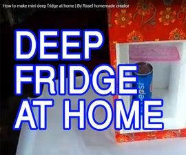 How to Make Mini Deep Fridge at Home   by Rasel Homemade Creator