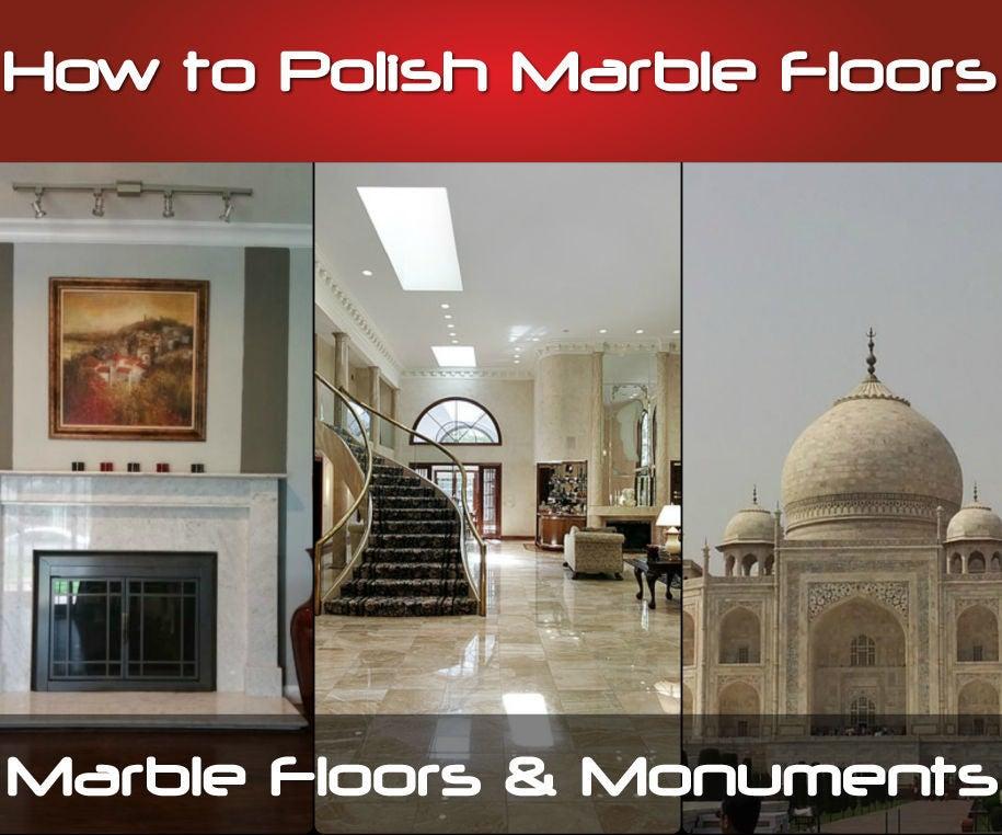 How To Polish Marble Floors 6 Steps