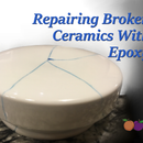 Repairing Broken Ceramics