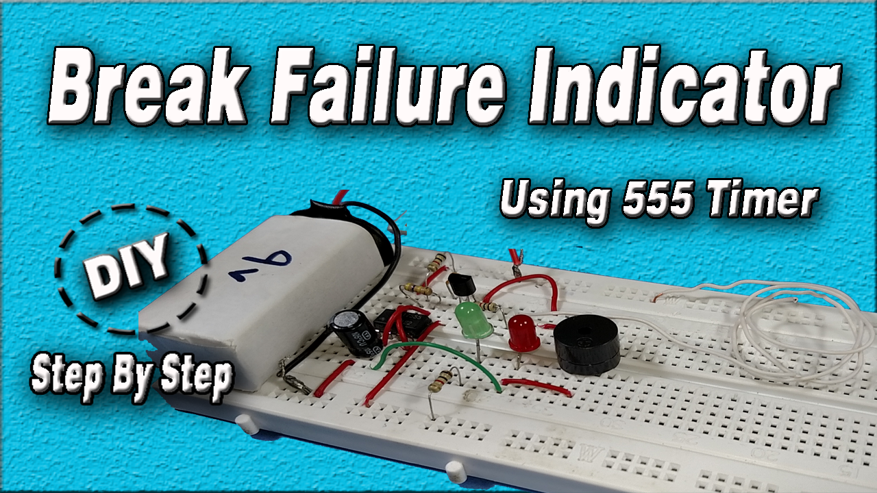 Picture of Brake Failure Indicator Using 555 Timer | DIY | Step by Step | How to