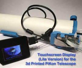 Touchscreen Display (Lite Version) for the PiKon Telescope / Raspberry Pi