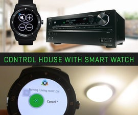 How to Control House With Watch