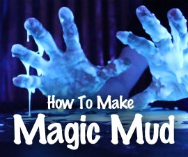 How To Make Magic Mud - From a Potato!