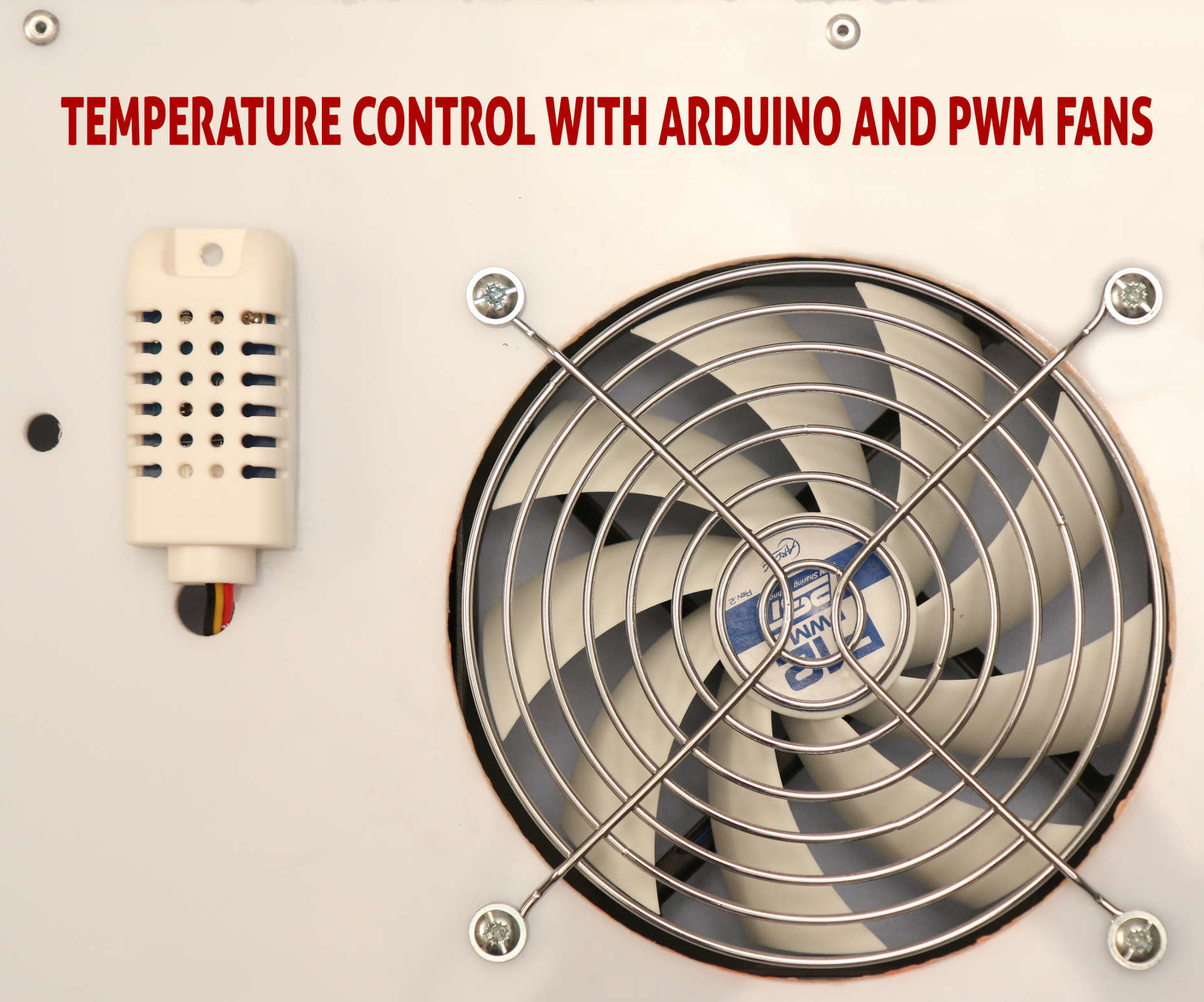 Temperature Control With Arduino and PWM Fans: 6 Steps (with Pictures)