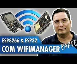 ESP8266 and ESP32 With WiFiManager
