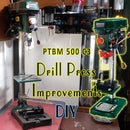 Cheap Drill Press Improvements