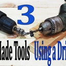 3 Homemade Tools - Using a Drill Life Hacks .
