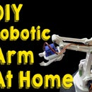 How to Make Robotic Arm at Home