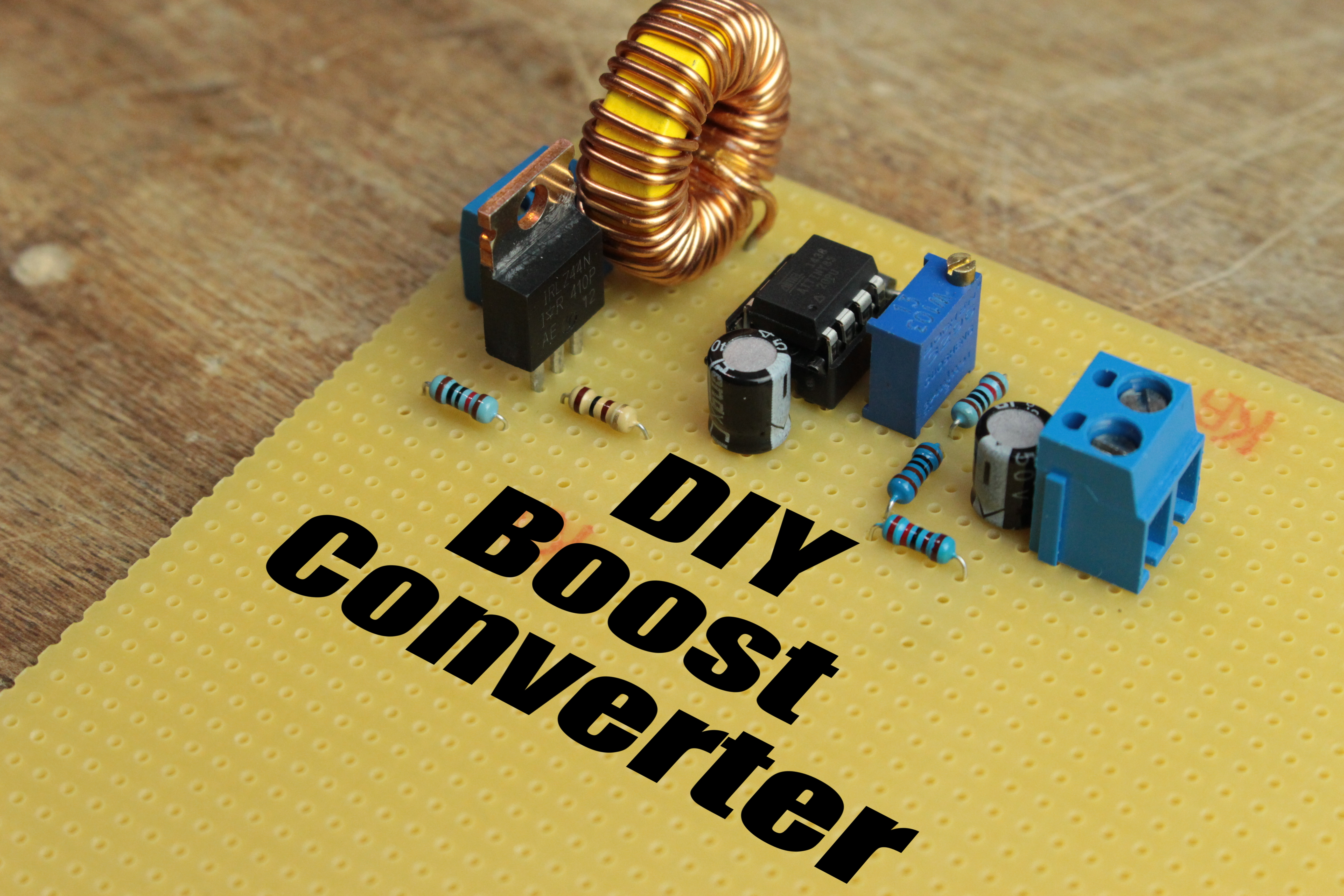 Picture of DIY Boost Converter || How to Step Up DC Voltage Efficiently