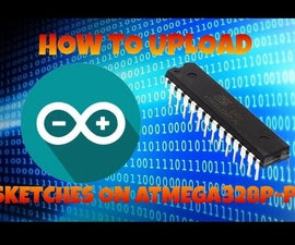 How to Upload Sketches on ATMEGA328P-PU