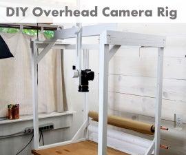 DIY Overhead Camera Rig