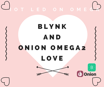 Blynk and Omega2 Love