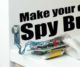 Make Your Own Spy Bug (Arduino Voice Recorder)