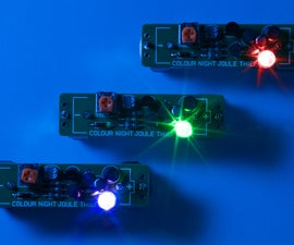 Color Changing Night Joule Thief