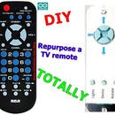 RePurpose a TV Remote TOTALLY!