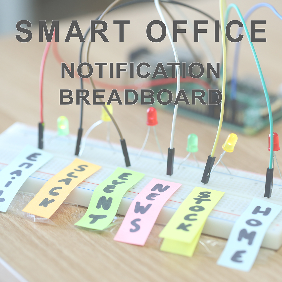 Picture of Smart Office - Notification Breadboard