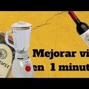 Mejorar vino en 1 minuto