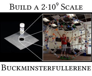 Design and Build a 2,000,000,000x Scale Buckyball Model