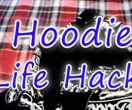 Hoodie Life Hacks